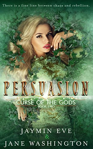 : Persuasion (Curse of the Gods Book 2)