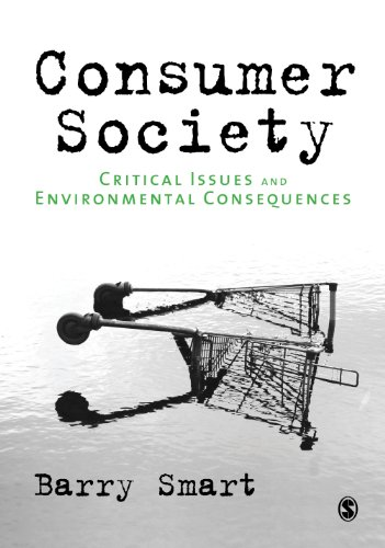 Download Consumer Society: Critical Issues & Environmental Consequences Pdf