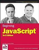 Javascript, Paul Wilton and Jeremy McPeak, 0470051515