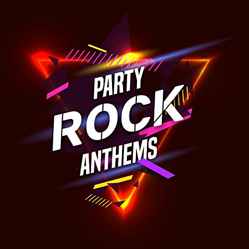 Party Rock Anthems [Explicit]