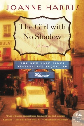 The Girl with No Shadow (Absolutely Chocolate)