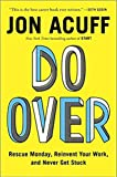 img - for Do Over Hardcover   24 May 2015 by Acuff (Author), Jon (Author) book / textbook / text book