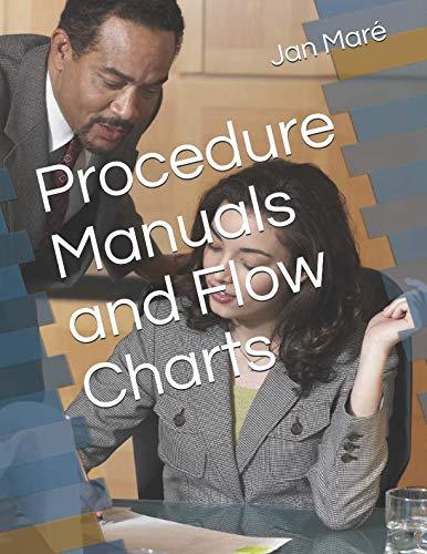 Procedure Manuals and Flow Charts
