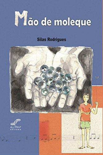 Mão de moleque (Portuguese Edition)