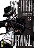 Sky-High Survival 03 (Dark Kana) (French Edition)