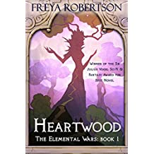 Heartwood (The Elemental Wars Book 1)