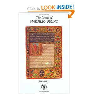 The Letters of Marsilio Ficino: Volume 1 Shepheard-Walwyn Ltd.