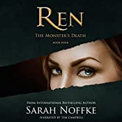 Ren: The Monster's Death | Sarah Noffke