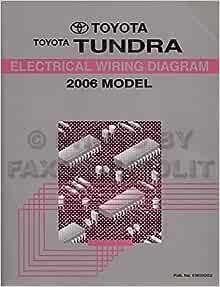 2006 Toyota Tundra Wiring Diagram Manual Original Toyota Amazon Com Books