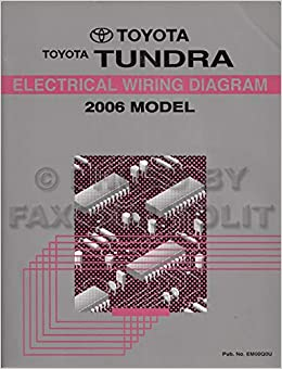 2006 toyota tundra wiring diagram manual original: toyota: amazon.com: books  amazon.com