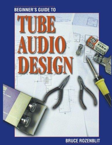 Beginner's Guide to Tube Audio Design