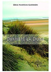 Derrière la Dune par Marteau-Guernion