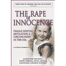 The Rape of Innocence: Female Genital Mutilation & Circumcision in the USA