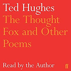 The Thought-Fox and Other Poems