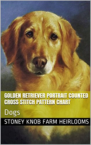 Golden Retriever Portrait Counted Cross Stitch Pattern: Based on the original artwork of Lilian Cheviot