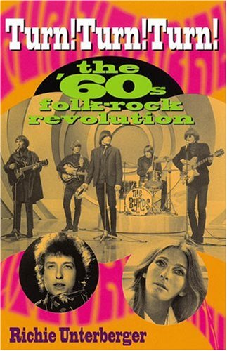 Turn! Turn! Turn!: The '60s Folk-Rock Revolution pdf epub