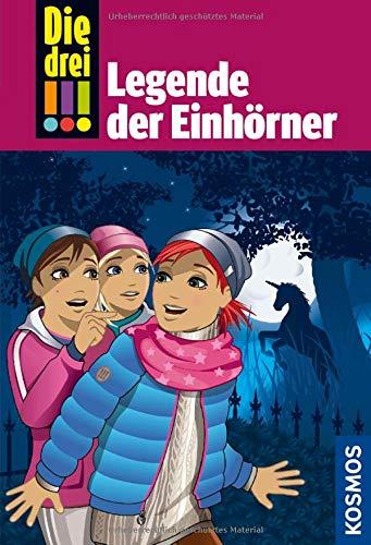 Die drei !!!, 73, Legende der Einhörner Gebundenes Buch – 13. September 2018 Mira Sol Ina Biber Legende der Einhörner Franckh Kosmos Verlag
