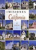 Las Misiones de California, Francis J. Weber, 2746819619