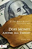 Is the Bible Right? Does Money Answer all Things?, Dal Mize, 1606965654