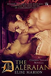 The Daleraian: A Chained Trilogy Novella (The Chained Novellas Book 1)