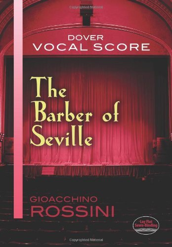 The Barber of Seville Vocal Score (Dover Vocal Scores) by Gioacchino Rossini (2013-02-20) by Dover Publications