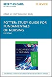 img - for Study Guide for Fundamentals of Nursing - Elsevier eBook on Intel Education Study (Retail Access Card), 9e book / textbook / text book