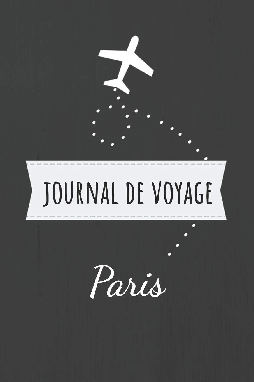 Idee Cadeau A Paris.Journal De Voyage Paris Livre De Vacances Pour Les