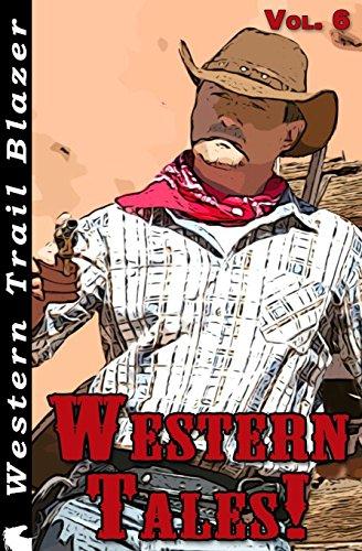 Western Tales! Vol. 6 (Volume 6)