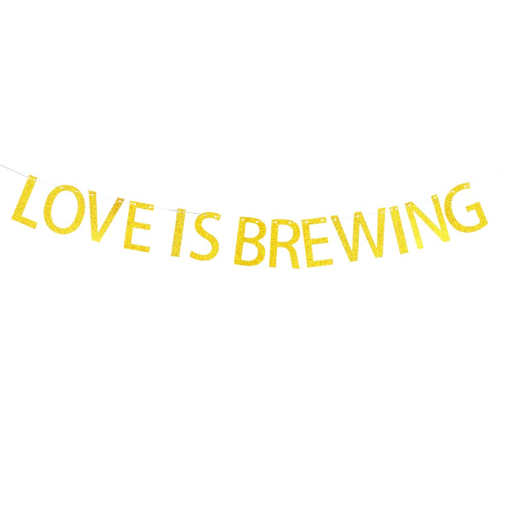 Love is Brewing Banner Hanging Decor for Wedding,Bachelorette,Bridal Shower,Fiesta Party Decorations Gold Banner Pertlife