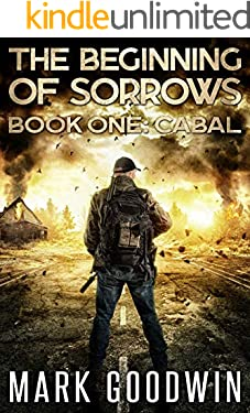 Cabal: An Apocalyptic End-Times Thriller (The Beginning of Sorrows Book 1)