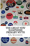 The Great New Hampshire Primary Myth, Cl Gammon, 1494700379