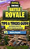 #8: Fortnite Battle Royale: Tips & Tricks Guide - Go From Noob To Pro In Under An Hour!