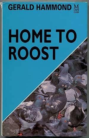 Home to Roost by Gerald Hammond (1990-10-25)