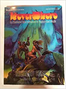 Neverwhere An Illustrated Epic Adventure of Fantasy and Magic: Richard; Leiber, Fritz [foreword