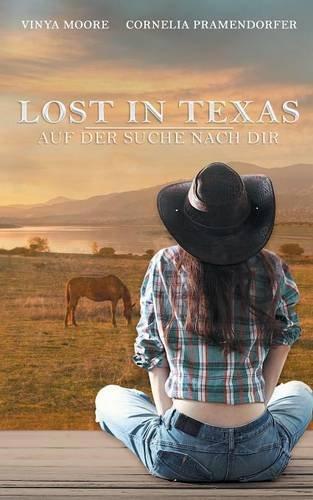 Lost in Texas: Auf der Suche nach Dir