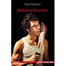 Barbaque Mountain (French Edition)