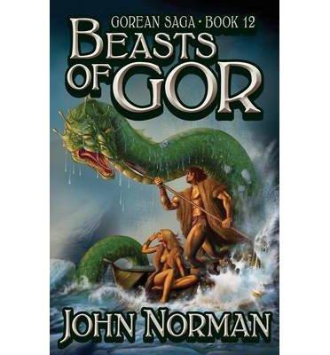 John Norman - Beasts of Gor (Gor 12)