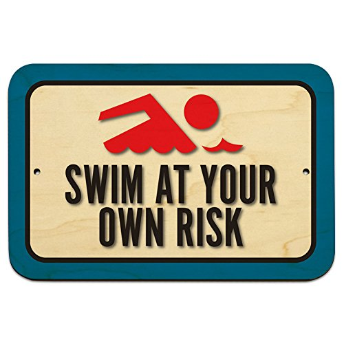 Risk Sign - Swim At Your Own Risk 9