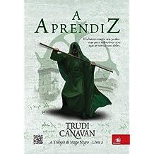 A Aprendiz (A trilogia do Mago Negro Livro 2)