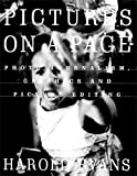 Pictures on a Page, Harold Evans, 0712673881