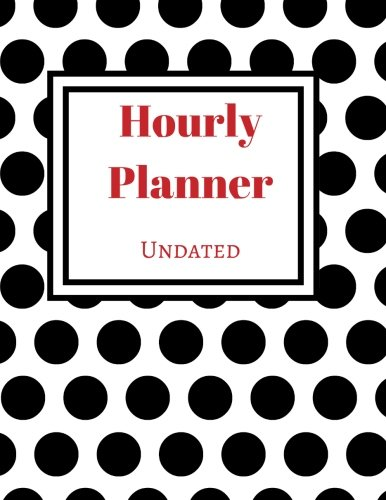 Undated Hourly Planner (Polka Dot): 52 Weeks Undated with Monthly Key Action Planner PDF