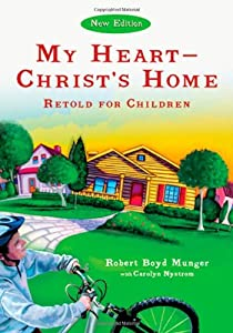 My Heart--Christ's Home Retold for Children (Ivp Booklets)