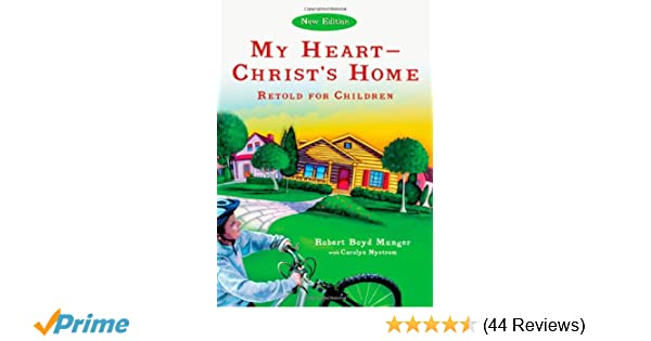 graphic regarding My Heart Christ's Home Printable named My Center--Christs House Retold for Little ones (Ivp Booklets