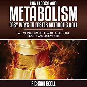 How to Boost Your Metabolism Hörbuch