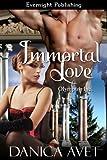 Immortal Love (Olympus, Inc. Book 1)
