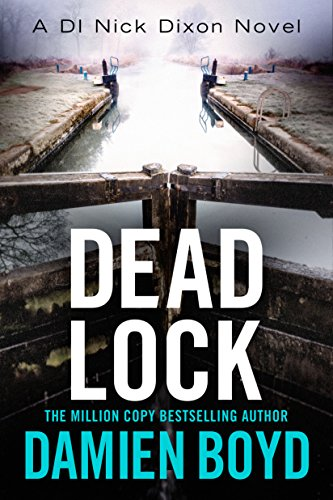 Dead Lock (DI Nick Dixon Crime Book 8) ()