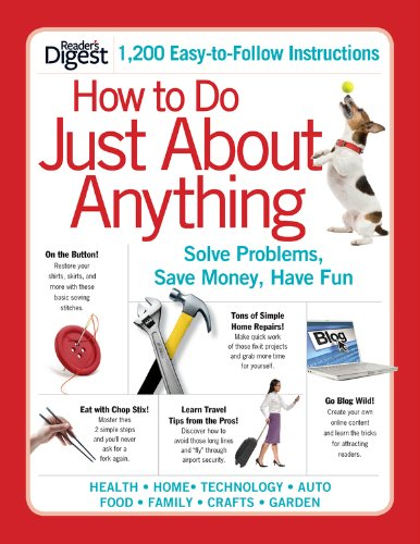 How to Do Just About Anything: Solve Problems, Save Money, Have Fun Pdf