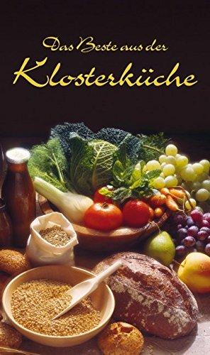 Das Beste aus der Klosterküche (KOMPASS-Kochbücher, Band 1750)