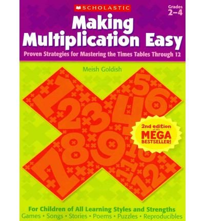 [(Making Multiplication Easy, Grades 2-4: Proven Strategies for Mastering the Times Tables Through 12)] [Author: Meish Goldish] published on (January, 2012) PDF