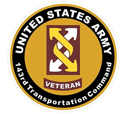 - 1 Set Notable Fashionable US Army Veteran 143rd Tranportation Command Sticker Signs Outdoor Home Military Size 4.5